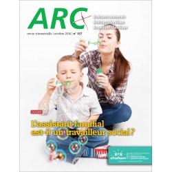 Arc 157 : l'assistant familial est-il un travailleur social?