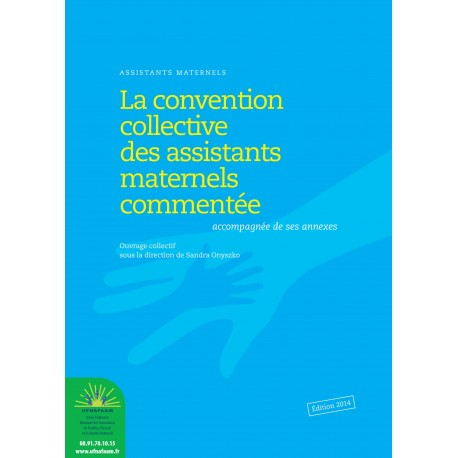 La convention collective des assistants maternels commentée