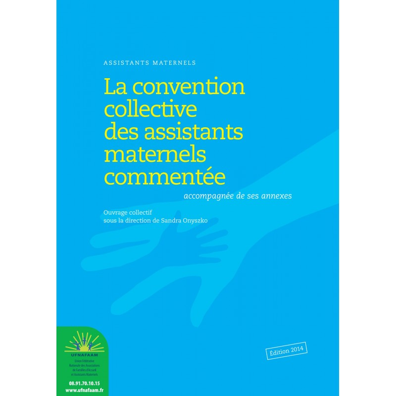 Assistants maternels du particulier employeur ; convention collective nationale