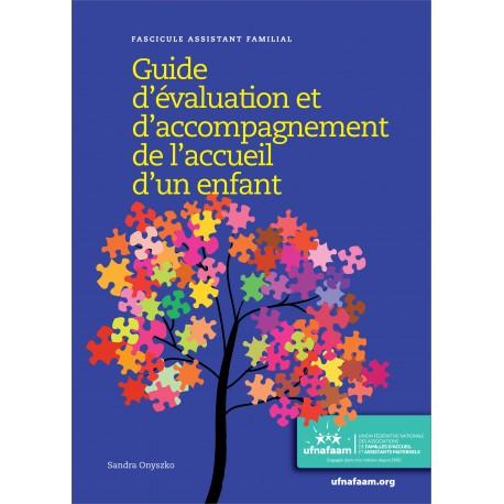 Guide d'évaluation et d'accompagnement de l'accueil d'un enfant (AF)