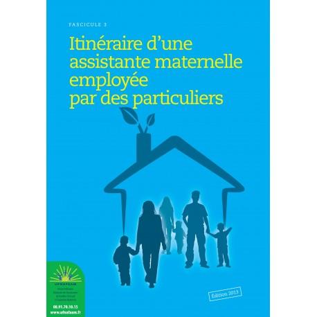 Itinéraire d'une Assistante maternelle employée par un particulier
